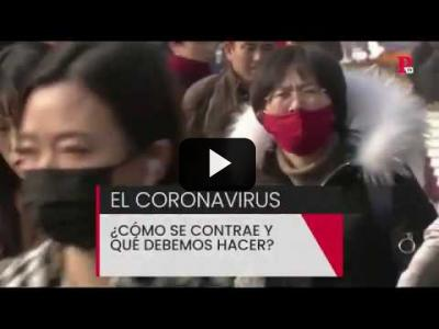 Embedded thumbnail for Video: El coronavirus: ¿Cómo se contrae y qué debemos hacer?