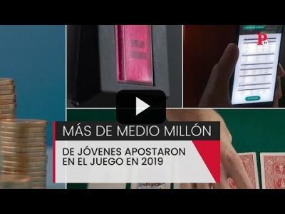Embedded thumbnail for Video: Mas de medio millón de jóvenes apostaron en el juego en 2019