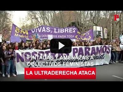 Embedded thumbnail for Video: La ultraderecha ataca: pintadas y amenazas a colectivos feministas