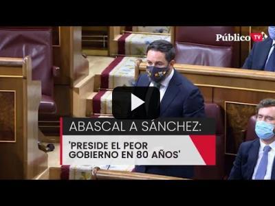 """Embedded thumbnail for Video: Abascal señala al Gobierno como el peor de """"los últimos 80 años"""""""