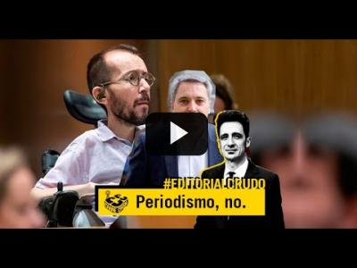 "Embedded thumbnail for Video: ""Periodismo no, corportavismo"" #EditorialCrudo 714"