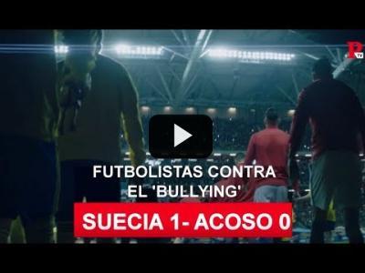 Embedded thumbnail for Video: Gol al bullying en Suecia