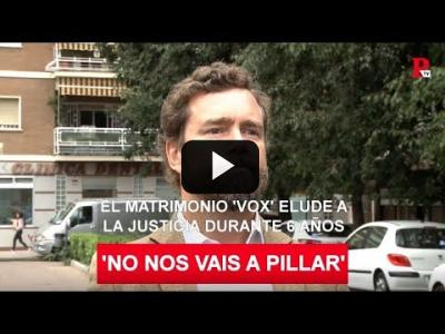Embedded thumbnail for Video: 'No nos vais a pillar': el matrimonio 'Vox' burla a la administración durante 6 años