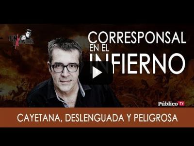 Embedded thumbnail for Video: #EnLaFrontera276 - Máximo Pradera y Cayetana: deslenguada y peligrosa