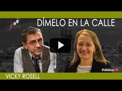 Embedded thumbnail for Video: #EnLaFrontera247 - ¡Dímelo en la calle! Juan Carlos Monedero con Vicky Rosell