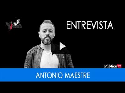 Embedded thumbnail for Video: #EnLaFrontera295 - Entrevista a Antonio Maestre