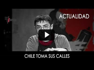 Embedded thumbnail for Video: #EnLaFrontera267 - Chile toma sus calles