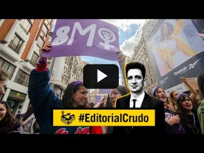 "Embedded thumbnail for Video: ""La culpa de todo la tiene el 8M"" #EditorialCrudo 703"