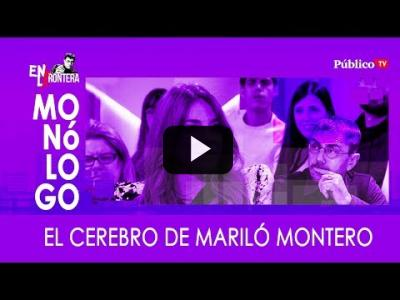 Embedded thumbnail for Video: #EnLaFrontera307 - Monólogo: El cerebro de Mariló Montero