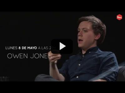 Embedded thumbnail for Video: Otra Vuelta de Tuerka - Owen Jones -  Chavs y la demonización de la clase obrera