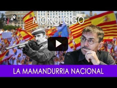 Embedded thumbnail for Video: #EnLaFrontera277 - Monólogo - La mamandurria nacional