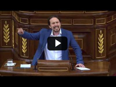 Embedded thumbnail for Video: PABLO IGLESIAS (Podemos) - Moción de Censura a RAJOY (31/05/2018)