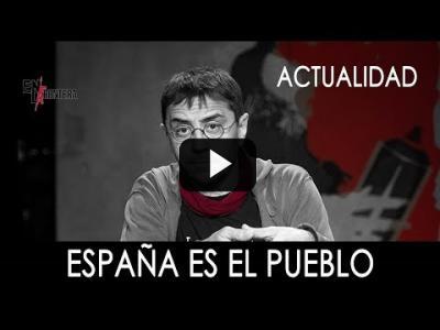 Embedded thumbnail for Video: #EnLaFrontera276 - España es el pueblo