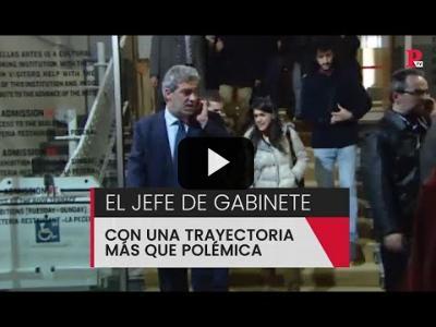 Embedded thumbnail for Video: Un Jefe de gabinete con una trayectoria más que polémica