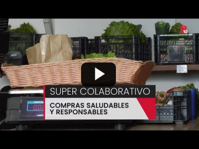 Embedded thumbnail for Video: Supermercados colaborativos: compras saludables y responsables