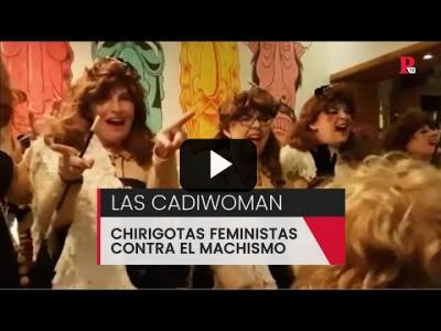 Embedded thumbnail for Video: Las 'Cadiwoman': chirigotas feministas contra el machismo